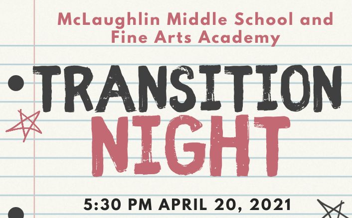 McLaughlin Middle School and Fine Arts Academy Transition Night